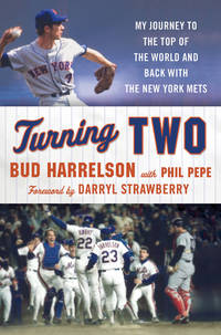 Turning Two: My Journey to the Top of the World and Back with the New York Mets