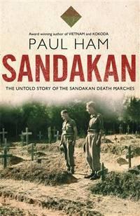 SANDAKAN: The Untold Story of the Sandakan Death Marches