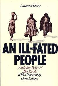 An Ill-Fated People, Zimbabwe Before and After Rhodes