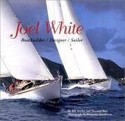 Joel White: Boatbuilder / Designer / Sailor
