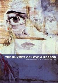 The Rhymes of Love & Reason: Selected Sonnets