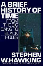 A Brief History of Time: From the Big Bang to Black Holes Stephen W. Hawking; Ron Miller and Carl...