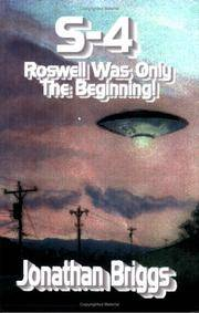 S-4: Roswell Was Only the Beginning!