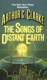 The Songs of Distant Earth by Arthur C. Clarke - Paperback - 1987-01-04 - from Books Express and Biblio.co.uk