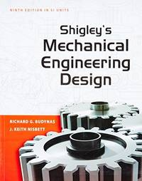 9780071328401 Shigley S Mechanical Engineering Design 9 E Revised Si Units 2012 By Budynas