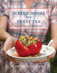 SCREEN DOORS AND SWEET TEA Recipes and Tales from a Southern Cook