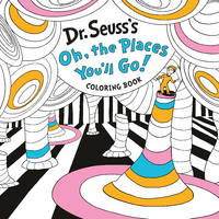 DR SEUSSS OH THE PLACES YOULL GO COLORIN