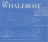 image of The Whaleboat: A Study of Design, Construction and Use from 1850-1970