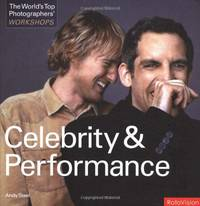 Celebrity and Performance (Worlds Top Photographers Workshops)