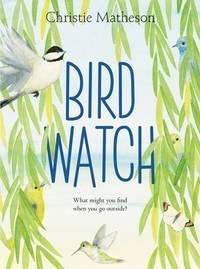 Bird Watch by Matheson, Christie - 2019-02-26