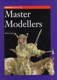 BRASSEY'S MASTER CLASS: MASTER MODELLERS