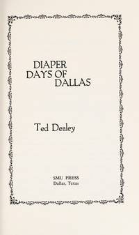 image of Diaper Days of Dallas (Publications of the Texas Folklore Society ; no. 1)