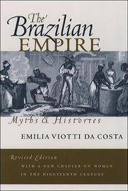 Brazilian Empire Myths and Histories