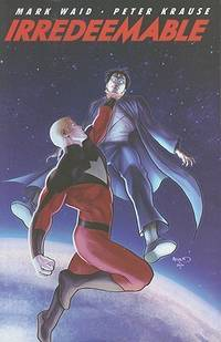 Irredeemable, Vol. 5