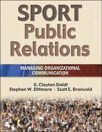 Sport Public Relations: Managing Organizational Communication