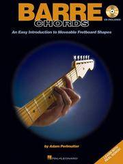 BARRE CHORDS BK/CD           AN EASY INTRODUCTION TO      MOVEABLE FRETBORD SHAPES