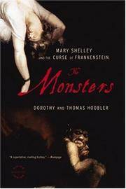 The Monsters: Mary Shelley and the Curse of Frankenstein.