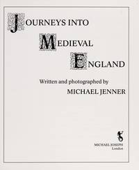 Journeys into Medieval England