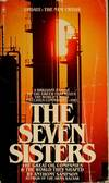 image of The Seven Sisters - The Great Oil Companies & the World They Shaped