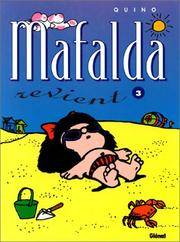 Mafalda: Revient (T3) by Quino - Hardcover - 1998 - from Russian Hill Bookstore (SKU: 43123)