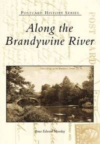 Along the Brandywine River (PA) (Postcard History Series)