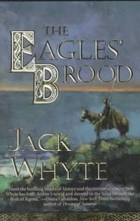 Eagles' Brood - Camulod Chronicles, vol. 3