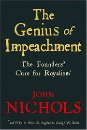 The Genius of Impeachment: The Founders' Cure for Royalism