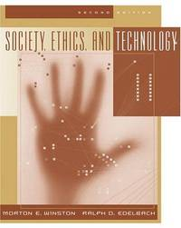 Society, Ethics, and Technology - Second Edition