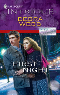 First Night by  Debra Webb - Paperback - First printing - 2009 - from Ynot Books and Biblio.co.uk