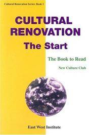 CULTURAL RENOVATION: THE START: THE BOOK TO READ (CULTURAL RENOVATION  SERIES BOOK I)