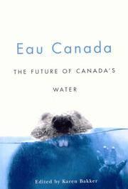 Eau Canada: The Future of Canada's Water