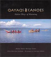 Qayaqs & Canoes Native Ways of Knowing
