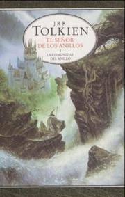 El Señor De Los Anillos: La Comunidad Del Anillo (Lord of the Rings) (Spanish Edition)...