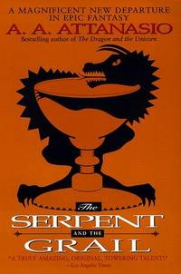 SERPENT AND THE GRAIL