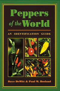 Peppers of the World: An Identification Guide