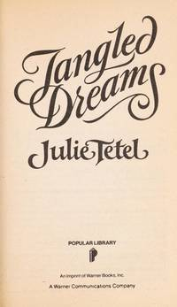 Tangled Dreams by  Julie Tetel - Paperback - 1989 - from Nerman's Books and Collectibles and Biblio.com