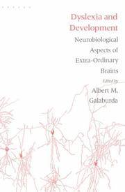 Dyslexia and Development: Neurobiological Aspects of Extra-Ordinary Brains