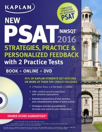 Kaplan New PSAT/NMSQT Strategies, Practice and Review with 2 Practice Tests: Book + Online...