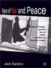 Signs of War and Peace: Social Conflict and the Uses of Symbols in Public in Northern Ireland