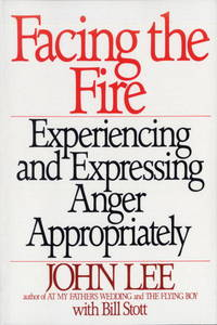 FACING THE FIRE-- EXPERIENCING AND EXPRESSING ANGER APPROPRIATELY