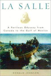 LA Salle: A Perilous Odyssey from Canada to the Gulf of Mexico