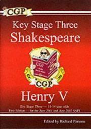 KS3 English Shakespeare Text Guide - Henry V: Henry V Pt. 1 & 2