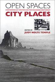 Open Spaces, City Places Contemporary Writers on the Changing Southwest