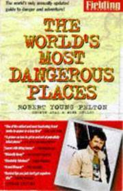 image of FIELDING'S THE WORLD'S MOST DANGEROUS PLACES 3RD Edition