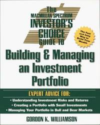 The Macmillan Spectrum Investor's Choice Guide: Building & Managing an Investment Portfolio