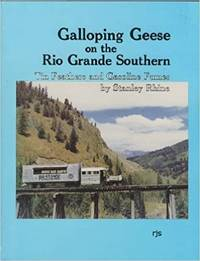 GALLOPING GEESE ON THE RIO GRANDE SOUTHERN - TIN FEATHERS AND GASOLINE FUMES