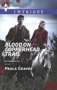 Blood on Copperhead Trail (Bitterwood P.D.)