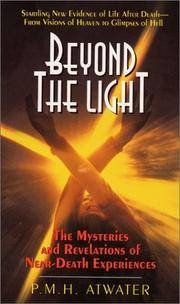 image of Beyond the Light: the Mysteries and Revelations of Near-Death Experiences