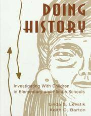 Doing History: Investigating With Children in Elementary and Middle Schools by Levstik - Paperback - 1996 - from A2zbooks and Biblio.com