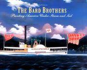 The Bard Brothers  Painting America Under Steam and Sail